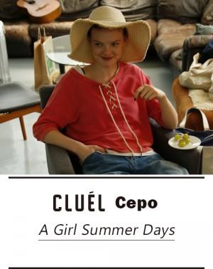 CLUEL Cepo A Girl Summer Days
