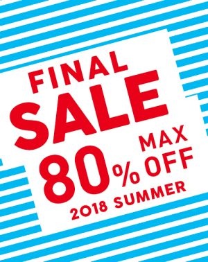 MAX80%OFF SUMMER FINAL SALE 開催
